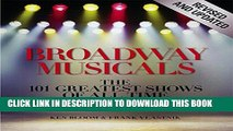 [PDF] Broadway Musicals, Revised and Updated: The 101 Greatest Shows of All Time Full Colection