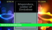 Big Deals  Mapondera, soldier of Zimbabwe  Full Read Best Seller