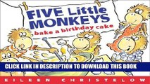 Magnificent Collection Book Five Little Monkeys Bake A Birthday Cake A Five Funny Birthday Cards Online Inifofree Goldxyz