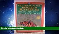 Popular Book The Moon of the Monarch Butterflies (The Thirteen Moons Series)
