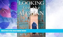 Big Deals  Looking for the Afghan: First Edition  Best Seller Books Most Wanted