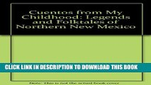 [New] Cuentos from My Childhood: Legends and Folktales of Northern New Mexico Exclusive Full Ebook