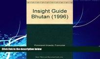 Big Deals  Insight Guide Bhutan (1996)  Best Seller Books Most Wanted