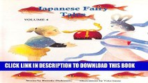 [New] Japanese Fairy Tales Vol. 4 (Japanese Fairy Tales (Numbered)) Exclusive Full Ebook