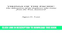 [PDF] Vikings of the Pacific (The Adventures of the Explorers who Came from the West, Eastward)