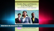 read here  Gender, Race, and Ethnicity in the Workplace [3 volumes]: Issues and Challenges for
