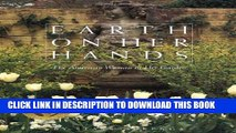 [PDF] Earth on Her Hands: The American Woman in Her Garden Full Collection