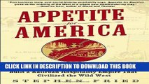 New Book Appetite for America: How Visionary Businessman Fred Harvey Built a Railroad Hospitality