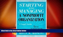 Big Deals  Starting and Managing a Nonprofit Organization: A Legal Guide  Full Read Best Seller