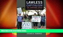 Must Have PDF  Lawless Capitalism: The Subprime Crisis and the Case for an Economic Rule of Law