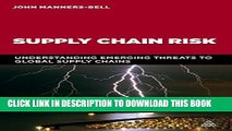New Book Supply Chain Risk: Understanding Emerging Threats to Global Supply Chains