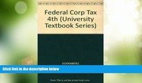 Big Deals  Federal Corporate Taxation (University Textbook Series)  Best Seller Books Most Wanted