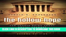 [PDF] The Hollow Hope: Can Courts Bring About Social Change? Second Edition (American Politics and