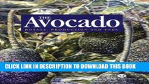 Read Books Avocado: Botany Production and Uses E-Book Free
