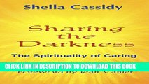 [PDF] Sharing the Darkness: The Spirituality of Caring Popular Online