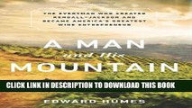 New Book A Man and his Mountain: The Everyman who Created Kendall-Jackson and Became America's