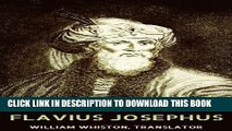 [PDF] The Complete Works of Flavius Josephus: War of the Jews, Antiquities of the Jews, The Life