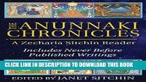 [PDF] The Anunnaki Chronicles: A Zecharia Sitchin Reader [Full Ebook]