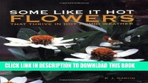 [PDF] Some Like it Hot: Flowers That Thrive in Hot Humid Weather Full Collection