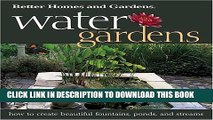 [PDF] Water Gardens: How to Create Beautiful Fountains, Ponds, and Streams (Better Homes
