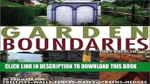 [PDF] Garden Boundaries: 20 Projects for Trellises, Walls, Fences, Gates, Screens, and Hedges Full