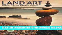 [PDF] Land Art 2016 Wall Calendar: Creations in Nature Popular Collection