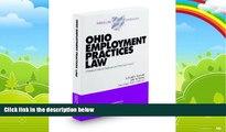 Big Deals  Ohio Employment Practices Law, 2009-2010 ed. (Baldwin s Ohio Handbook Series)  Best