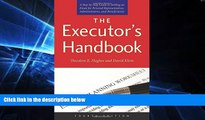 read here  The Executor s Handbook: A Step-by-Step Guide to Settling an Estate for Personal