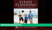 FULL ONLINE  Estate Planning: A Plain English Guide to Wills and Trusts