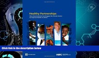 READ book  Healthy Partnerships: How Governments Can Engage the Private Sector to Improve Health