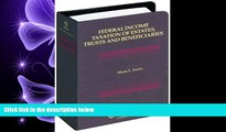 FULL ONLINE  Federal Income Taxation of Estates, Trusts and Beneficiaries
