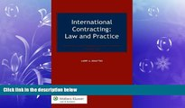 READ book  International Contracting. Law and Practice, Third Edition  FREE BOOOK ONLINE