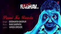 Paani Ka Raasta Lyrical Video Song - Raman Raghav 2.0 - Nawazuddin Siddiqui - Ram Sampath