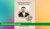 Must Have  Neither Fear Nor Favor: Deputy United States Marshal John Tom Sisemore  Premium PDF