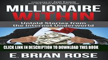 Collection Book Millionaire Within: Untold Stories from the Internet Underworld