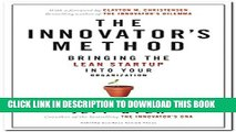[PDF] The Innovator s Method: Bringing the Lean Start-up into Your Organization Popular Online