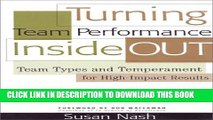 [PDF] Turning Team Performance Inside Out: Team Types and Temperament for High-Impact Results Full