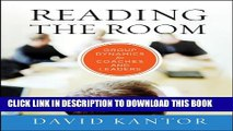 [PDF] Reading the Room: Group Dynamics for Coaches and Leaders (The Jossey-Bass Business