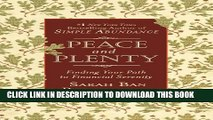 [PDF] Peace and Plenty: Finding Your Path to Financial Serenity Popular Colection