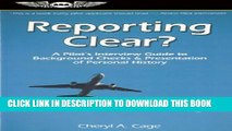 [New] Reporting Clear?: A Pilot s Interview Guide to Background Checks   Presentation of Personal