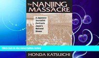 FAVORITE BOOK  The Nanjing Massacre: A Japanese Journalist Confronts Japan s National Shame