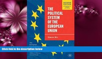 FULL ONLINE  The Political System of the European Union, 2nd Edition (The European Union Series)