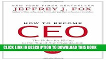 [PDF] How to Become CEO: The Rules for Rising to the Top of Any Organization Full Online