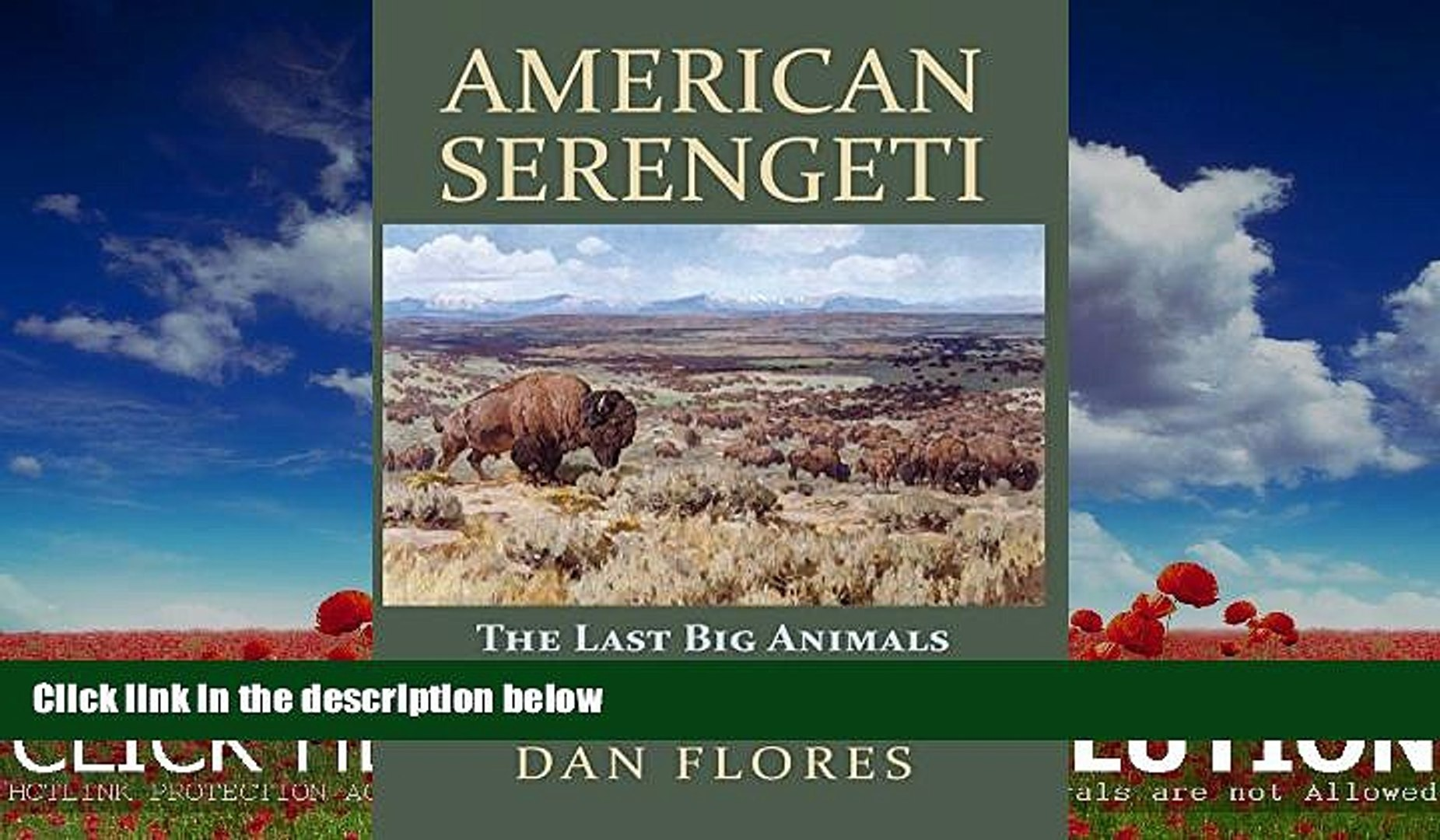 For you American Serengeti: The Last Big Animals of the Great Plains