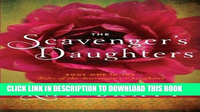[PDF] The Scavenger s Daughters (Tales of the Scavenger s Daughters) Full Online