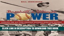 [PDF] Baseball s Ultimate Power: Ranking The All-Time Greatest Distance Home Run Hitters Popular
