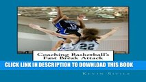 [PDF] Coaching Basketball s Fast Break Attack: 50+ Drills to Teach the Up Tempo Game (Coaching