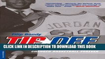 [PDF] Tip Off: How the 1984 NBA Draft Changed Basketball Forever Full Online