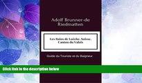 Big Deals  Les Bains de Loèche, Suisse, Canton du Valais (French Edition)  Full Read Best Seller