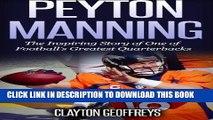 [PDF] Peyton Manning: The Inspiring Story of One of Football s Greatest Quarterbacks (Football